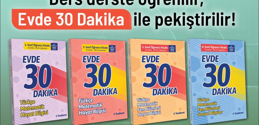 Evde 30 Dakika ile ev çalışması çok kolay