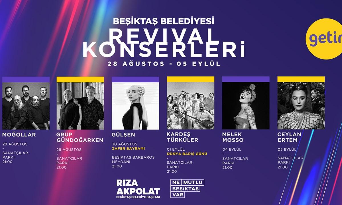Beşiktaş'ta Revival Konserleri başlıyor